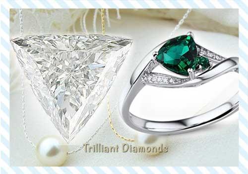 Trilliant Diamonds